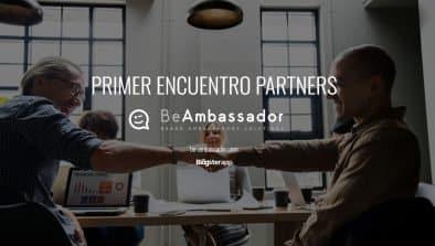 BeAmbassador celebra su primer encuentro con partners