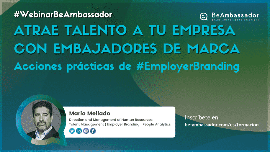 Estrenamos los #WebinarBeAmbassador hablando sobre Employer Branding