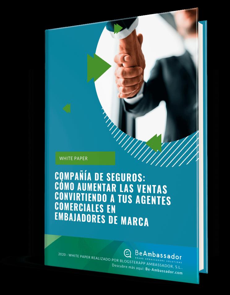 Descarga el White Paper para compañías de Seguros de BeAmbassador