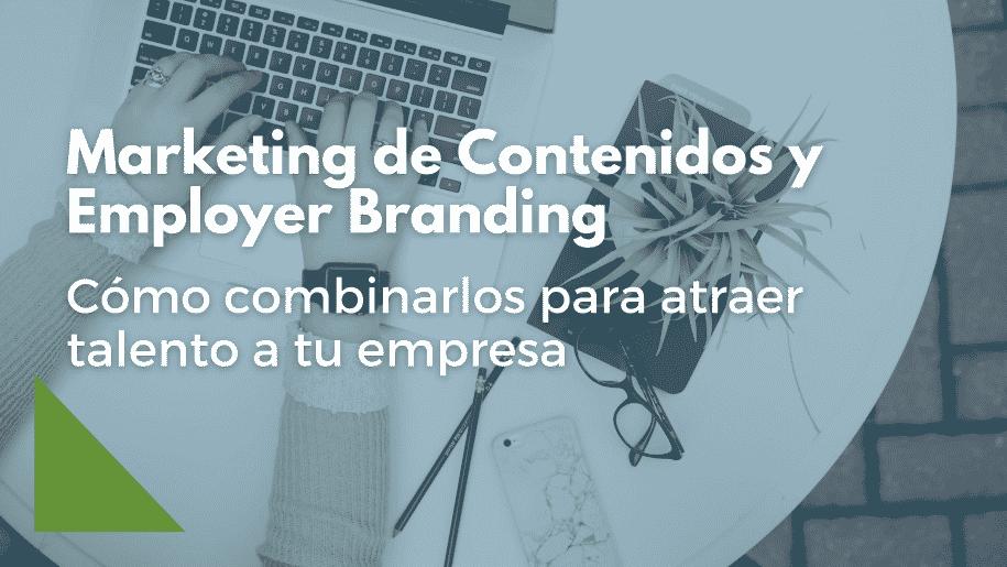 Marketing de Contenidos y Employer Branding