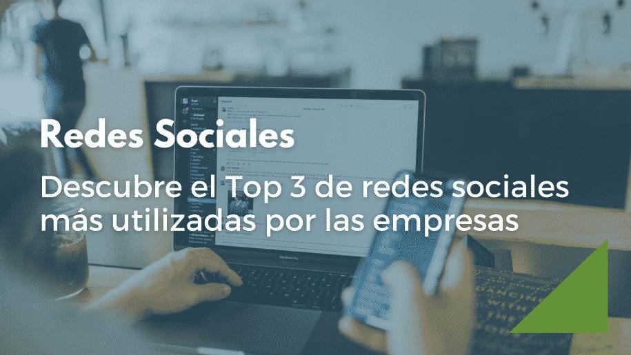 Descubre cuáles son las redes sociales más utilizadas por las empresas