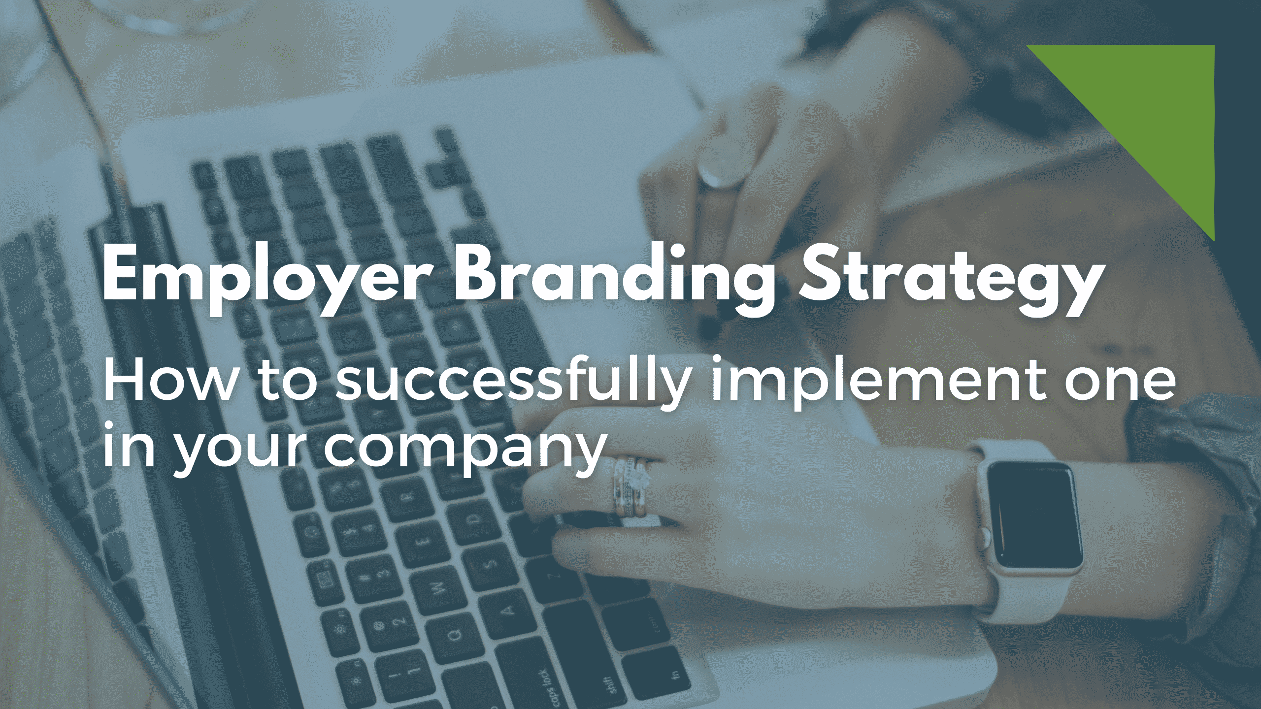 Employer Branding Strategy in your company