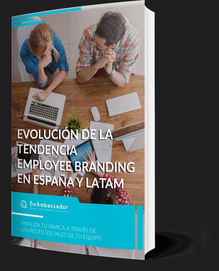 Estudio de la Tendencia Employee Branding en España y LATAM