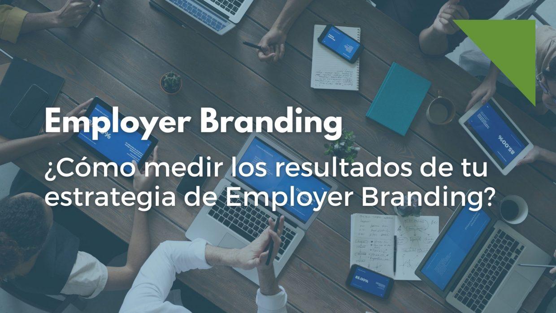 medir resultados Employer branding